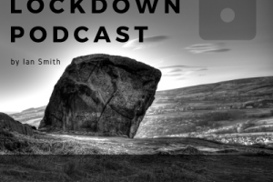 Ilkl;ey Lockdown Podcast